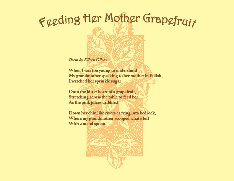 Feeding Her Mother Grapefruit, Poem by Kileen Gilroy